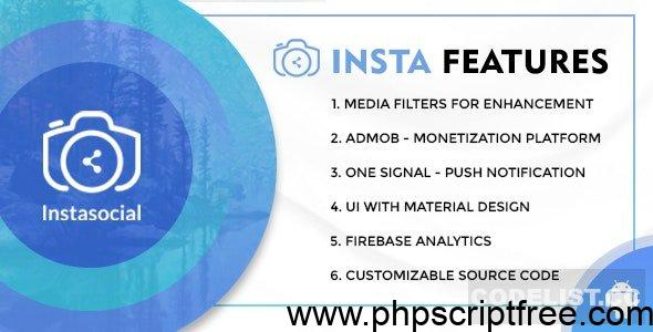 Instasocial v1.0 – An Instagram like social media app with creative filters and editing tools – Mobile App Free Download
